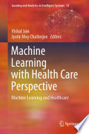Machine Learning With Health Care Perspective Book PDF