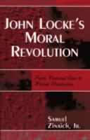John Locke s Moral Revolution