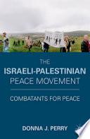 The Israeli Palestinian Peace Movement