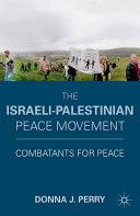 Pdf The Israeli-Palestinian Peace Movement
