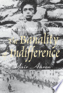 The Banality of Indifference