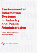 Environmental Information Systems in Industry and Public Administration Book