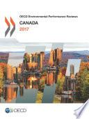 OECD Environmental Performance Reviews  Canada 2017
