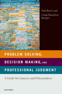 Problem Solving, Decision Making, and Professional Judgment