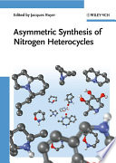 Asymmetric Synthesis of Nitrogen Heterocycles
