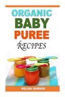 Organic Baby Puree Recipes