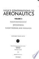 NASA's Contributions to Aeronautics, Volume 2, Flight Environment ..., NASA/SP-2010-570-Vol 2, 2010, *