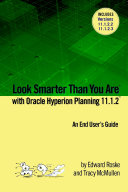 Look Smarter Than You Are with Hyperion Planning 11 1 2  An End User s Guide