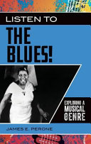link to Listen to the blues! : exploring a musical genre in the TCC library catalog