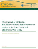 The impact of Ethiopia   s Productive Safety Net Programme on the nutritional status of children  2008   2012