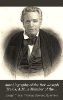 Pdf Autobiography of the Rev. Joseph Travis, A.M., a Member of the Memphis Annual Conference