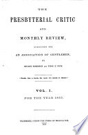 The Presbyterial Critic And Bi Monthly Review Book PDF