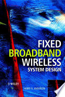 Fixed Broadband Wireless System Design Book