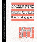 A Critical Theory Of Public Life