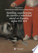 Familias, experiencias de cambio y movilidad social en España (siglos XVI-XIX)