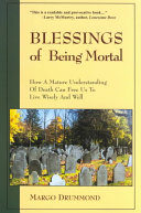Blessings of Being Mortal Book