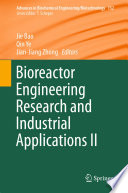 Bioreactor Engineering Research and Industrial Applications II Book