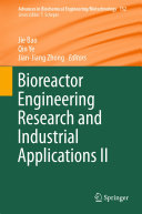 Bioreactor Engineering Research and Industrial Applications II