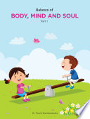 Balance of Body, Mind and Soul