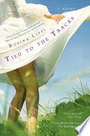 Tied to the Tracks Book