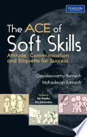 """The Ace Of Soft Skills: Attitude, Communication And Etiquette For Success"" by Gopalaswamy Ramesh"