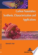 Carbon Nanotubes: Synthesis, Characterization and Applications