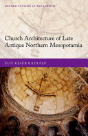 Church Architecture of Late Antique Northern Mesopotamia [Pdf/ePub] eBook
