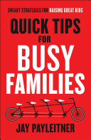 Quick Tips for Busy Families Pdf/ePub eBook