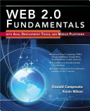 Web 2 0 Fundamentals  With AJAX  Development Tools  and Mobile Platforms