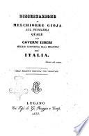 Dissertazione di Melchiorre Gioja sul problema quale dei governi liberi meglio convenga alla felicita dell'Italia