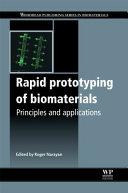 Rapid Prototyping of Biomaterials Book