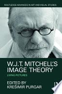W J T  Mitchell s Image Theory