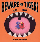 Beware of Tigers