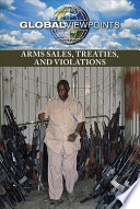 Arms Sales  Treaties  and Violations Book PDF