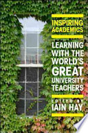 Inspiring Academics  Learning With The World S Great University Teachers