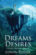 Dreams Desires: your dreams only