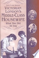 Victorian London s Middle class Housewife