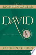 David  Faith on the Run