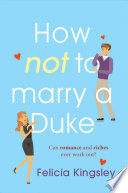How  Not  to Marry a Duke