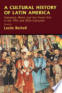 A Cultural History Of Latin America