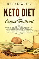 Keto Diet for Cancer Treatment