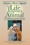 Rosina Maria Arquati  The Life Journey of an Animal Communicator