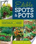 Edible Spots And Pots