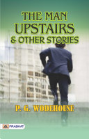 Pdf The Man Upstairs, and Other Stories Telecharger