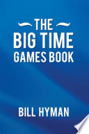 The Big Time Games Book