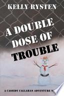A Double Dose of Trouble Book