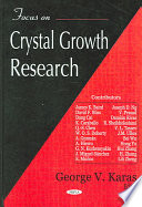 Focus on Crystal Growth Research Book
