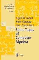 Some Tapas of Computer Algebra [Pdf/ePub] eBook