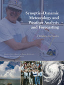 Synoptic-Dynamic Meteorology and Weather Analysis and Forecasting