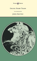 Celtic Fairy Tales   Illustrated by John D  Batten